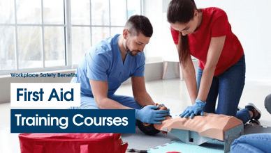 Top Workplace Safety Benefits of First Aid Training Courses for Employers and Employees