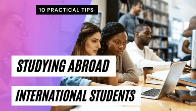 10 Practical Tips International Students Can Make Use of when Studying Abroad