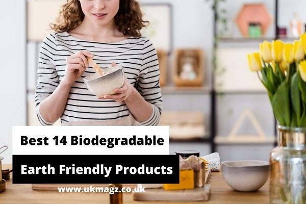 Best 14 Biodegradable & Earth Friendly Products To Use At Home